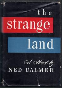 The Strange Land. A Novel