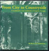 From City to Countryside.  A Guidebook to the Landmarks of Augusta, Georgia