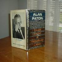 TALES FROM A TROUBLED LAND By ALAN PATON 1961
