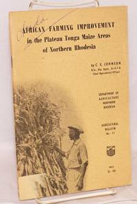 image of African Farming Improvement in the Plateau Tonga Maize areas of Northern Rhodesia
