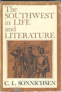 The Southwest in Life and Literature
