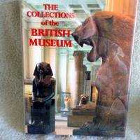 The Collections of the British Museums