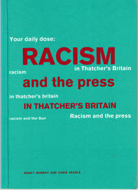 Racism & The Press in Thatcher's Britain