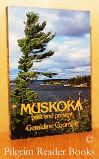 image of Muskoka, Past and Present.