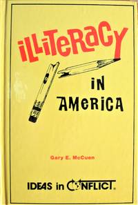 image of Illiteracy in America. Ideas in Conflict Series