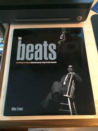 image of The Beats: From Kerouac to Kasey, an Illustrated Journey through the Beat Generation