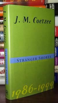 image of STRANGER SHORES Literary Essays 1986-1999