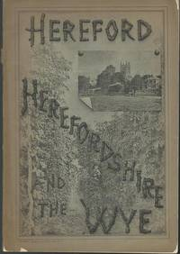 Hereford, Herefordshire, And the Wye England 1880 by D.R. Chapman