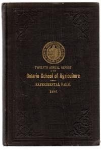 Twelfth Annual Report of the Ontario Agricultural College and Experimental Farm 1886