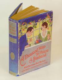 A Thousand Ways to Please a Husband; With Bettina's Best Recipes