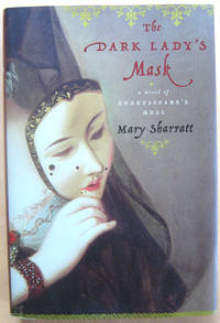The Dark Lady's Mask: A Novel of Shakespeare's Muse