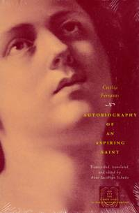 Autobiography of an Aspiring Saint by  Cecilia Ferrazzi - Paperback - from Chisholm Trail Bookstore (SKU: 16306)