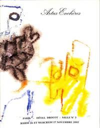 Vente 26 et 27 Novembre 2002: Artus Enchères. Autographes, Dessins,  Photographies, Livres Des XVIe - XVIIe et XVIIIe Siècles, Livres Du XIXe  Siècle, Livres Du XXe Siècle.