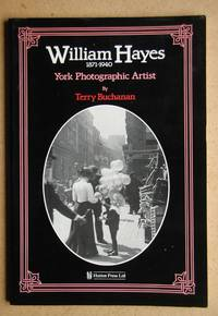 image of William Hayes 1871-1940: York Photographic Artist.