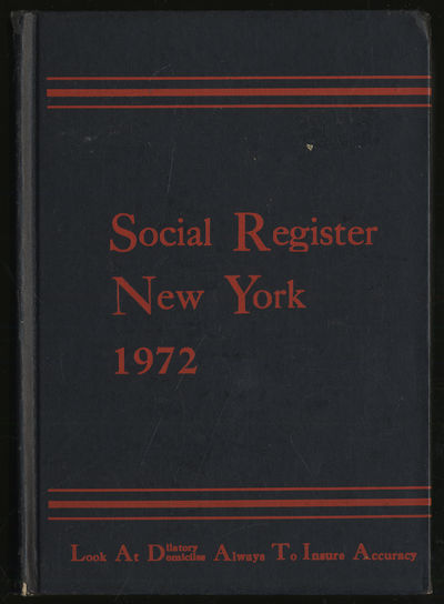 New York: Social Register Association, 1971. Hardcover. Near Fine. First edition. Volume LXXXVI No. ...