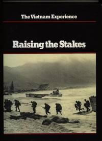 Raising the Stakes (Vietnam Experience)