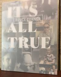 BRUCE CONNER : IT'S ALL TRUE