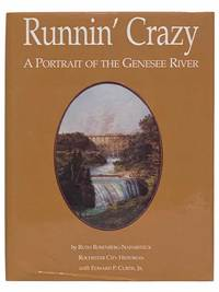 Runnin' Crazy: A Portrait of the Genesee River