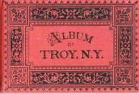 ALBUM OF TROY, N.Y.  [Albertype views by Louis Glaser]