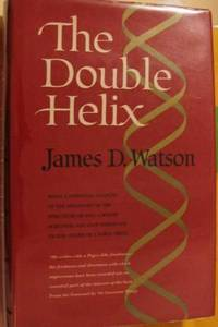 The Double Helix by Watson, James. D - 1968