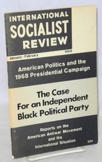 International Socialist Review. Jan-Feb. 1968