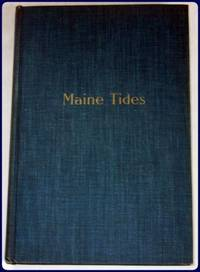 MAINE TIDES. With photograpic Decorations by Ray Gibbs Goodman.
