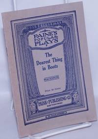 image of The Dearest Thing in Boots: a play