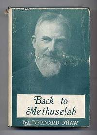 image of Back To Methuselah. A Metabiological Pentateuch