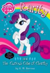 image of My Little Pony: Rarity and the Curious Case of Charity (My Little Pony Chapter Books)