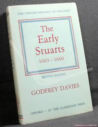 The Early Stuarts 1603-1660 by Godfrey Davies - Hardcover - 1987 - from BookLovers of Bath and Biblio.com