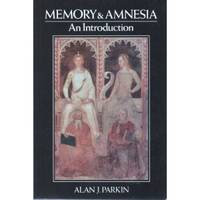Memory and Amnesia: An Introduction