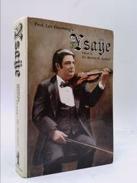 Prof. Lev Ginsburg's Ysaye by  ed H. R. Axelrod - Hardcover - 1980 - from ThriftBooks and Biblio.com