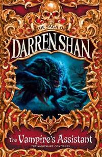 Title: The Vampire's Assistant (The Saga of Darren Shan,