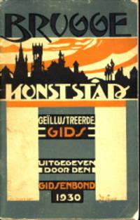 Brugge Kunststad. Geïllustreerde gids 1930