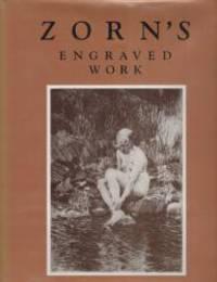 Zorn's Engraved Work: A Descriptive Catalogue