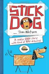 Stick Dog by Tom Watson - Paperback - 2013-09-05 - from Books Express and Biblio.com