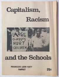 Capitalism, Racism, and the Schools
