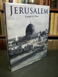 Jerusalem: Caught in Time