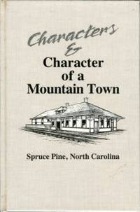 image of Characters & Character Of A Mountain Town: Spruce Pine, North Carolina