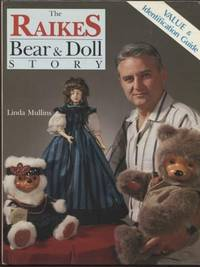Raikes Bear and Doll Story