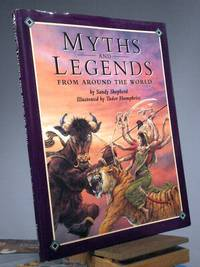 Myths and Legends From Around the World