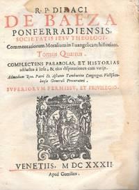 R.P. Didaci De Baeza Ponferradiensis Societatis Iesv Theologi