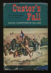 Custer's Fall: The Indian Side of the Story [*SIGNED*]