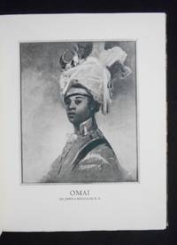 Omai, First Polynesian Ambassador to England; The True Story of His Voyage There in 1774 with...