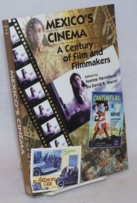 Mexico\'s Cinema; A Century of Film and Filmmakers