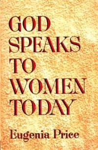 God Speaks to Women Today