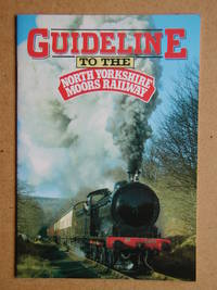 Guideline to the North Yorkshire Moors Railway. by  Bill Breakell - Paperback - 1991 - from N. G. Lawrie Books. (SKU: 45932)