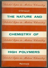 The Nature and Chemistry of High Polymers