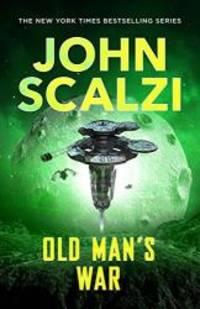 Old Man's War (The Old Man's War series) by John Scalzi - 2015-11-05