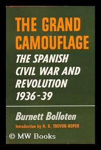 image of The Grand Camouflage; the Spanish Civil War and Revolution, 1936-39. Introd. by H. R. Trevor-Roper